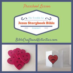 Jesus Storybook Bible Preschool Lesson The Terrible Lie